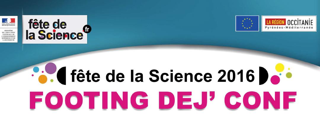Fête de la Science 2016  – Footing Dej' Conf