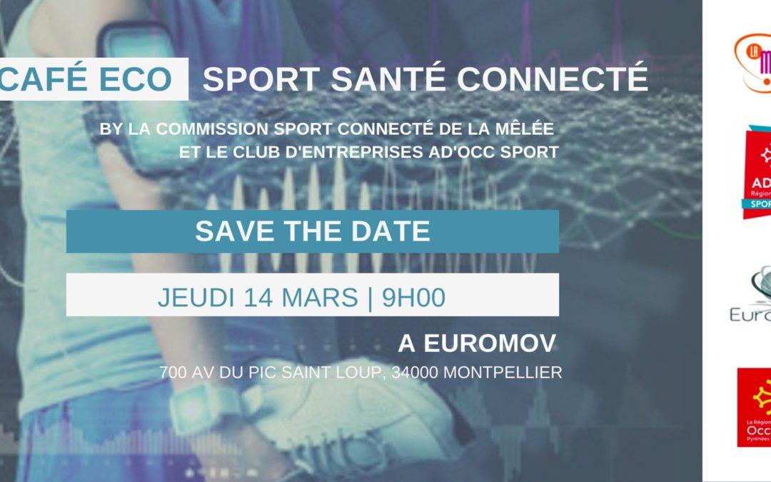 #CAFÉ ECO  «Sport santé connecté» – 14 mars 2019 – UFR STAPS-EuroMov